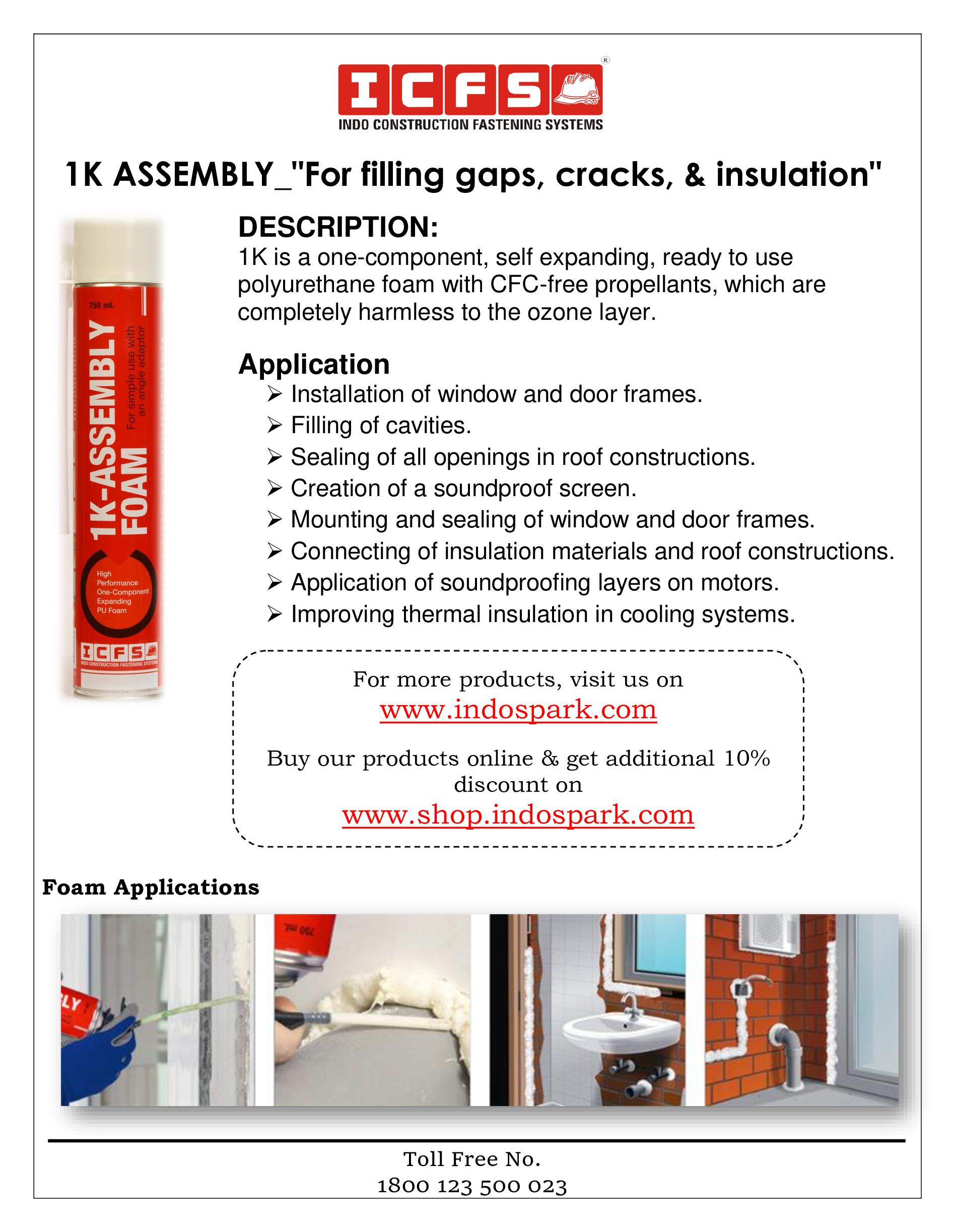 """1K ASSEMBLY_""""For filling gaps, cracks, & insulation"""""""